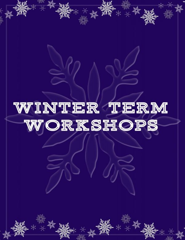 SUBMIT A 2019 WINTER TERM WORKSHOP PROPOSAL