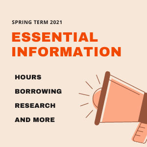 Essential Information for Spring Term 2021