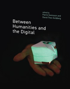 "Photo of cover of book titled ""Between Humanities and the Digital"""
