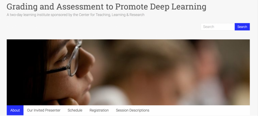 Grading and Assessment to Promote Deep Learning