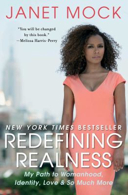 cover art for a book, Janet Mock's Redefining Realness