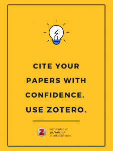 Cite Your Papers with Confidence. Use Zotero.